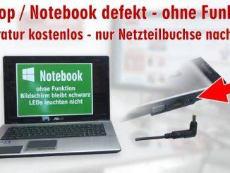 Laptop Reparatur kostenlos - nur Netzteilbuchse nachlöten - Notebook defekt ohne Funktion
