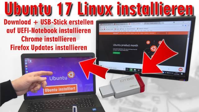 Ubuntu Linux installieren - Download - USB-Stick erstellen - auf UEFI Notebook installieren