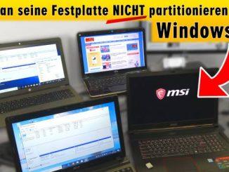 Wie man seine Festplatte NICHT partitionieren sollte bei Windows 10 - HDD oder SSD