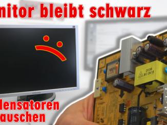 Computer PC-Monitor bleibt schwarz - kein Bild - OSD dunkel - Kondensatoren tauschen