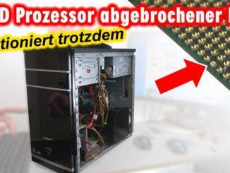 AMD Prozessor - Pin abgebrochen - funktioniert trotzdem - verbogen - reparieren
