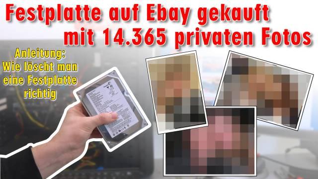 Festplatte auf Ebay mit 14.365 privaten Fotos gekauft - Wie löscht man eine Festplatte richtig