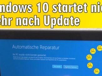 Windows 10 startet nicht mehr nach Update - Ihr PC wurde nicht korrekt gestartet