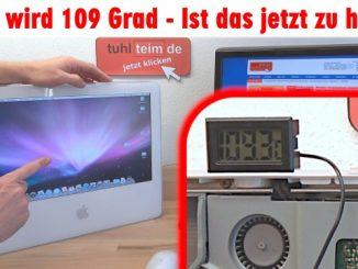 Apple iMac wird 109 Grad - ist das jetzt zu heiß - startet nicht immer und Bildschirm schwarz