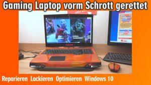 Gaming Laptop vorm Schrott gerettet - Reparieren Lackieren Optimieren Windows 10
