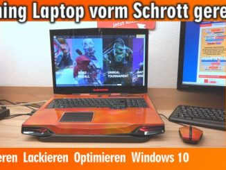 Gaming Laptop vorm Schrott gerettet - Reparieren Lackieren Optimieren Windows 10
