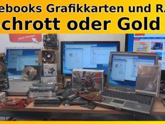 Notebooks Grafikkarten und RAMs - Schrott oder Gold